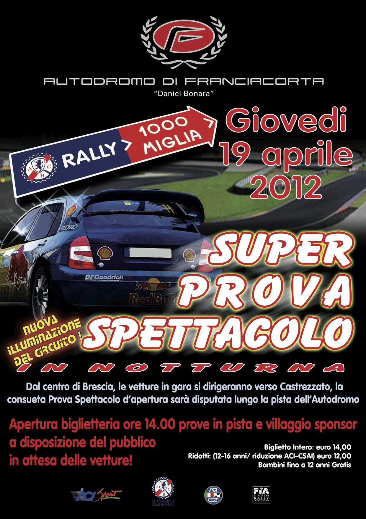 RALLY 1000 miglia 19/04 Autodromo Di Franciacorta