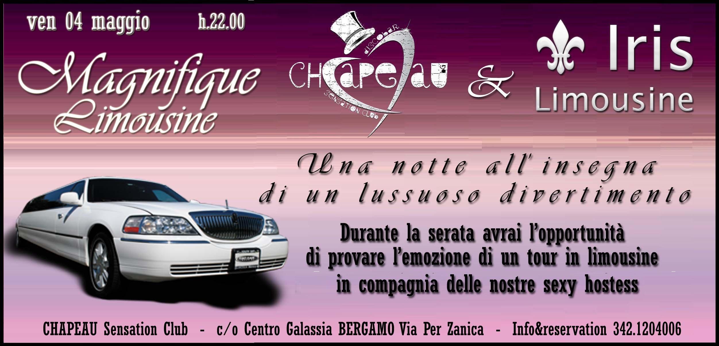 Venerdi 04 maggio Magnifique Limousine